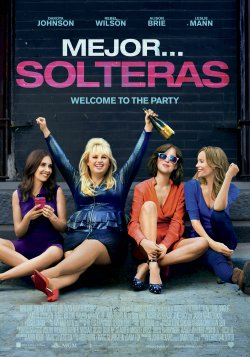 HOW TO BE SINGLE - MEJOR SOLTERAS (2016)