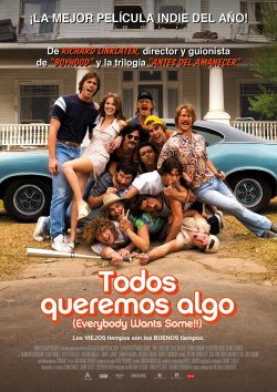 EVERYBODY WANTS SOME - TODOS QUEREMOS ALGO (2016)