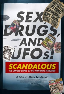 SCANDALAOUS: THE UNTOLD STORY OF THE NATIONAL ENQUIRER