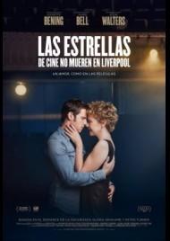 FILM STARS DON'T DIE IN LIVERPOOL - LAS ESTRELLAS DE CINE NO MUEREN EN LIVERPOOL (2017)