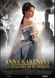 Anna Karenina: La venganza es el perdón (2017)